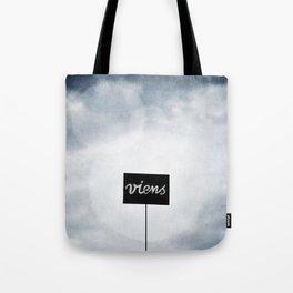 Viens ! Tote Bag