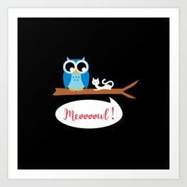 Meoooowl Art Print