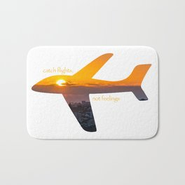 Catch Flights, Not Feelings - Portugal Bath Mat