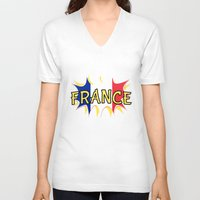 france V-neck T-shirts featuring France by mailboxdisco