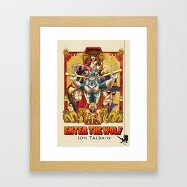 Enter the Wolf Framed Art Print