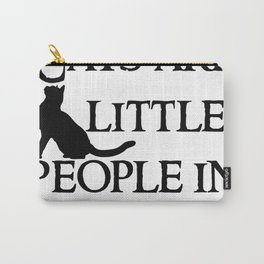 Cats are little peopl Carry-All Pouch