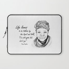 Maya Angelou Quote - Take Life by the Lapels - Art and Apparel Laptop Sleeve
