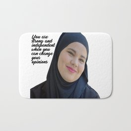 SKAM - Sana Bakkoush - You are strong and indipendent Bath Mat