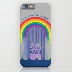 Rainbow Needs Rain Slim Case iPhone 6s