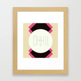 oh hi! Framed Art Print