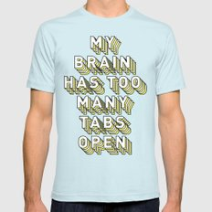 My Brain Has Too Many Tabs Open - Typography Design Light Blue Mens Fitted Tee MEDIUM