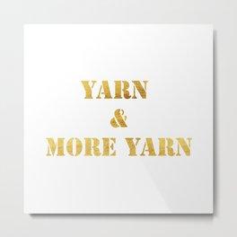 Yarn & More Yarn in Gold Metal Print