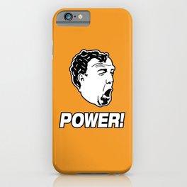 Jeremy Clarkson POWER! iPhone Case