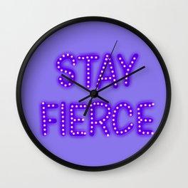 Stay Fierce Wall Clock