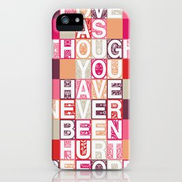 Love As Though iPhone Case