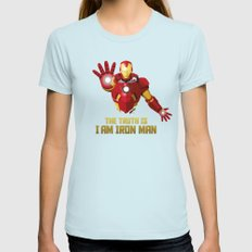 The Truth Is, I Am Iron Man Womens Fitted Tee SMALL Light Blue
