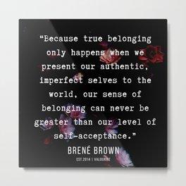 29  | Brene  Brown Quotes  | 190717 | Metal Print