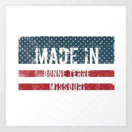 Made in Bonne Terre, Missouri Art Print