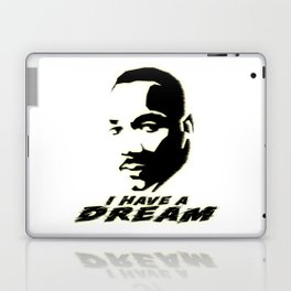 I HAVE A DREAM - Martin Luther King Laptop & iPad Skin