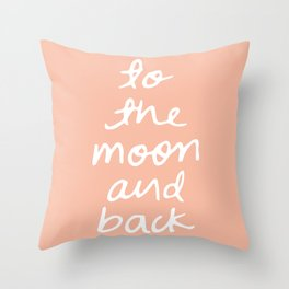 to the moon and back - peach Throw Pillow