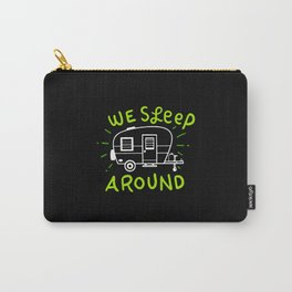 Camping Adventure Travel  - We Sleep Around Carry-All Pouch