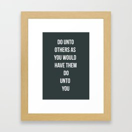 Do Unto Others  Framed Art Print