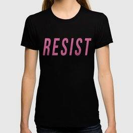 RESIST 3.0 - Pink on Black #resistance T-shirt