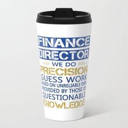 FINANCE DIRECTOR Travel Mug