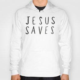 Jesus Saves Hoody