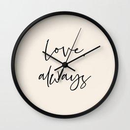 Love, always black Wall Clock