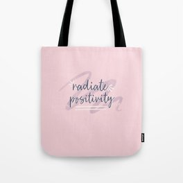 "Pink & Purple Watercolor ""Radiate Positivity"" Quote Tote Bag"