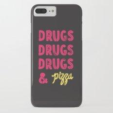 DRUGS & PIZZA Slim Case iPhone 7 Plus