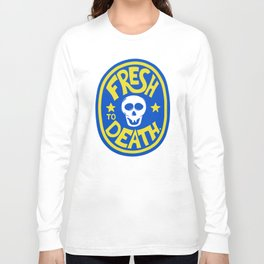 ROT ON! Long Sleeve T-shirt