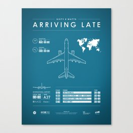 Arriving Late - Poster Variant Canvas Print
