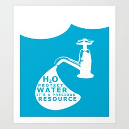 WATER CONSERVATION Art Print