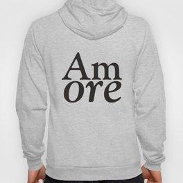 Amore - Love #society6 #Love #buyart Hoody