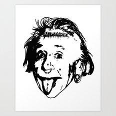 Albert Einstein. Rebel: F**k You! Art Print