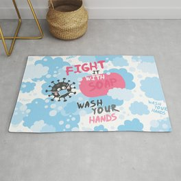Fight it with SOAP. Wash your hands. Fighting with virus. Rug
