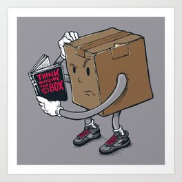 think outside the box? Art Print