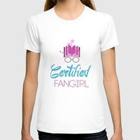 fangirl T-shirts featuring Certified Fangirl  by Abookutopia