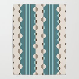 Circles and Stripes in Teal and Cream Poster