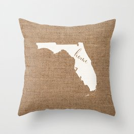 Florida is Home - White on Burlap Throw Pillow