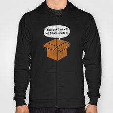 you can't make me think in here Hoody