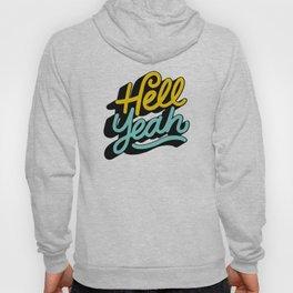 hell yeah 004 x typography Hoody