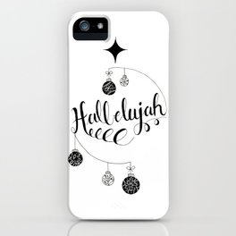 "Hand Written Holiday Themed ""Hallelujah"" iPhone Case"