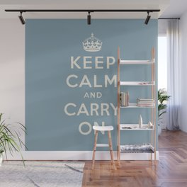 keep calm and carry on Wall Mural