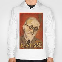 matisse Hoodies featuring 50 Artists: Henri Matisse by Chad Beroth