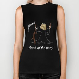 Death of the Party T-Shirt Biker Tank