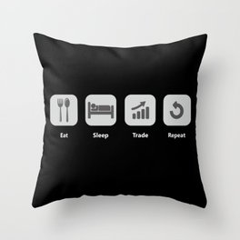 Eat Sleep Trade Repeat for Crypto Currency Traders Throw Pillow