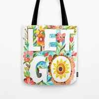 let it go Tote Bags featuring Let Go by Katie Daisy
