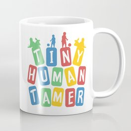 Tiny Human Tamer Coffee Mug