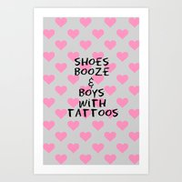 Shoes, Booze, and Boys with Tattoos Art Print