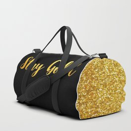 Stay Gold Duffle Bag