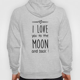 Love you to the Moon Hoody